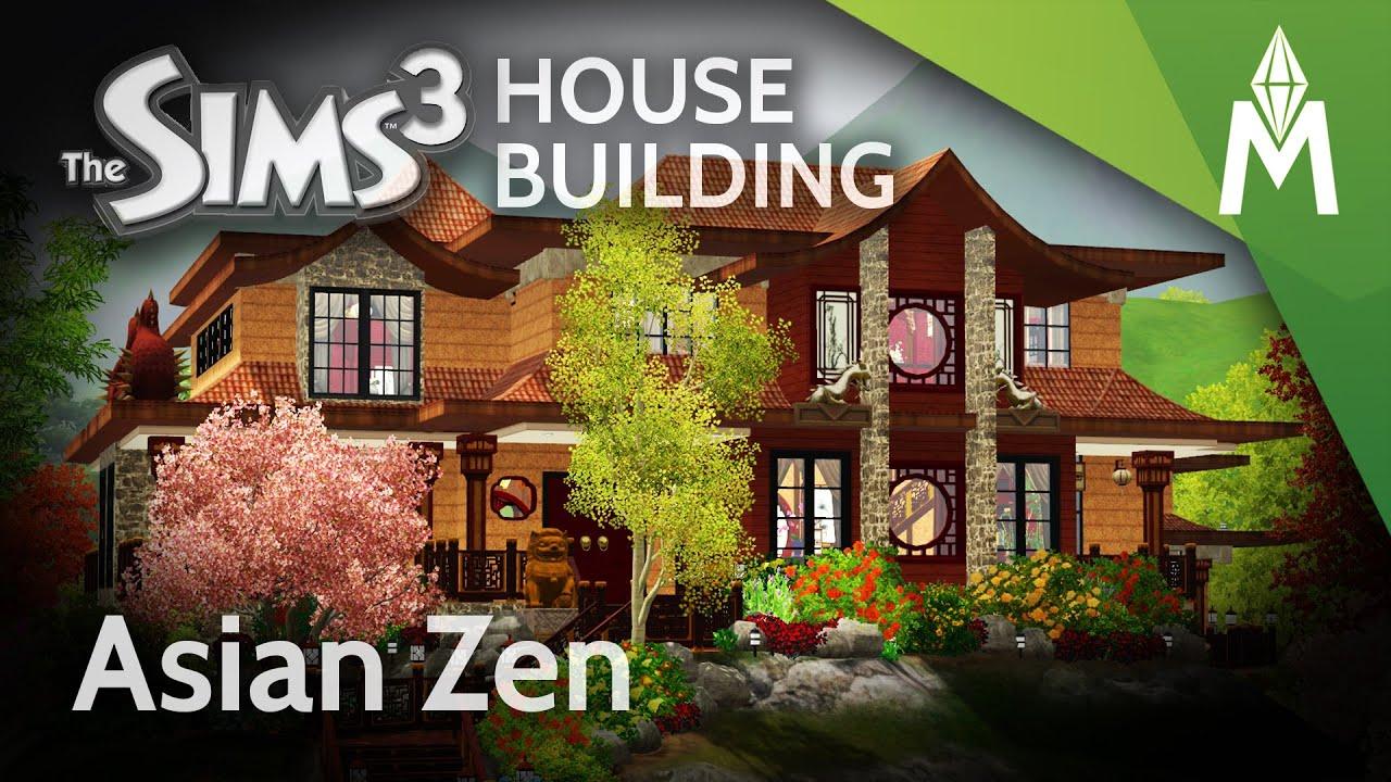 the sims 3 house building - asian zen - youtube
