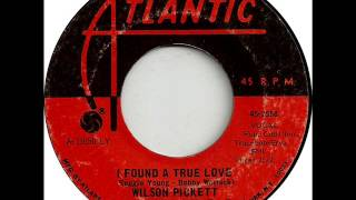 Watch Wilson Pickett I Found A True Love video
