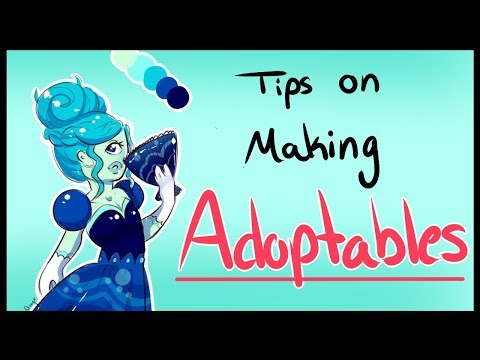 Tips On Making Adoptables!