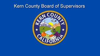 Kern County Board of Supervisors 9:00 a.m. special meeting for Tuesday, October 29, 2019