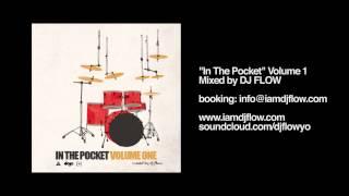 DJ FLOW - In The Pocket Vol 1 (B-Boy Breaks Mixtape) PART 1