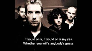 Coldplay Yes/Chinese Sleep Chant Lyrics
