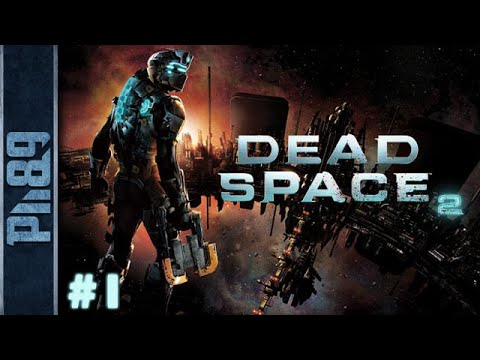 Dead Space 2 Gameplay Walkthrough Part #1 Chapter 1: Where ...