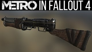 Metro Weaponry in Fallout 4 - Upcoming Mods 148