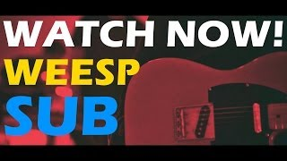 Смотреть клип Weesp - Sub