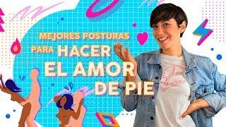 Mejores Posturas Para Hacer El Amor De Pie Redlights Es Youtube