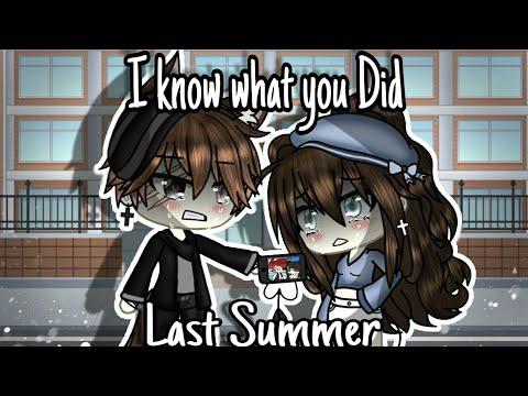 I Know What You Did Last Summer    Gachalife    GLMV    (Unfinish GLMV)