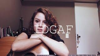 IDGAF - Dua Lipa (cover) By Carol Biazin