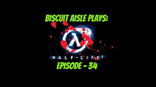 Half Life 2: Episode 34 - Beach of Death