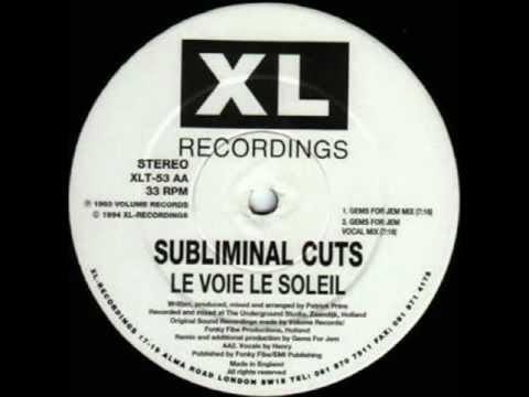 subliminal cuts le voie le soleil xl recordings