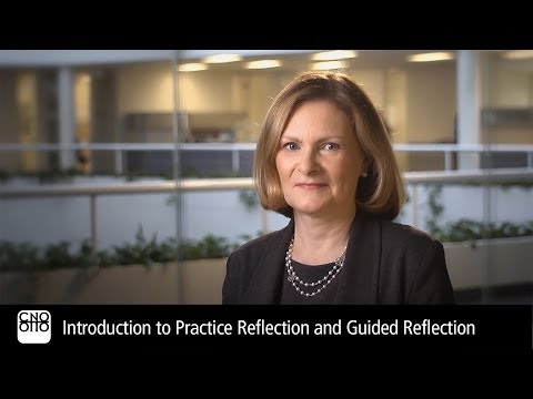 Introduction to Practice Reflection and Guided Reflection