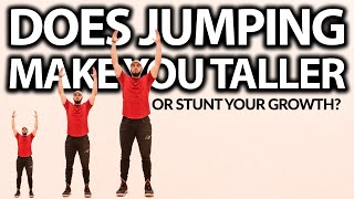 Does Jumping Make You Taller? (OR STUNT YOUR GROWTH?)