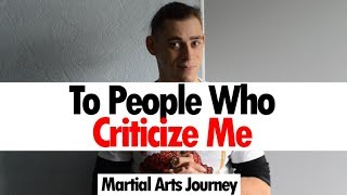 An Open Invitation To My Haters • Martial Arts Journey