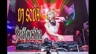 DJ Señorita REMIX FULLBASS    DJ SODA MANTAP