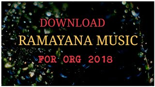 Download Ramayana Music,For ORG 2018