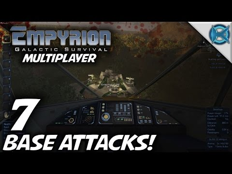 "Empyrion Galactic Survival -Ep. 7- ""Base Attacks!"" -Multiplayer Let's Play- Alpha 2 (S-3)"
