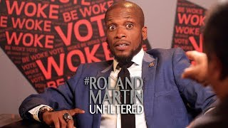 Be Woke.Vote presents Roland Martin Unfiltered with Ali Siddiq - Part 1 of 2