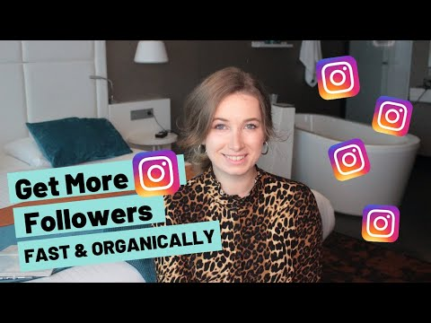 How to Get More Instagram Followers in 2020 - Fast & Organically