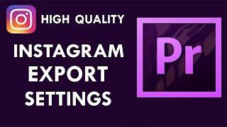 Premiere Pro Tutorial - Cara Membuat Video Instagram Berkualitas HD