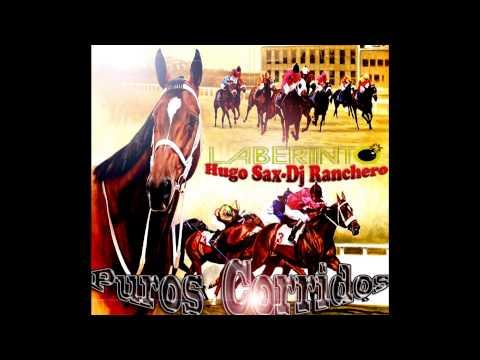 Puros Corridos De Caballos ((Grupo Laberinto)) Dj Ranchero Ft Hugo Sax 2013