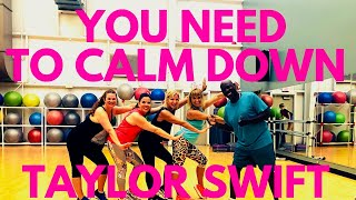 Taylor Swift You Need To Calm Down Dance Zumba Choreography NEW