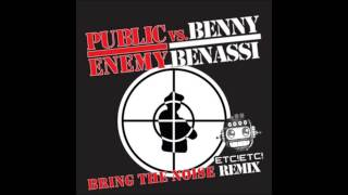 Benny Bennasi x Public Enemy - Bring The Noise (Etc!Etc! Remix) [Free Download]