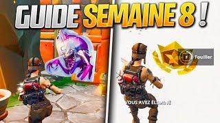 GUIDE COMPLET des DÉFIS de la SEMAINE 8 SAISON 8 de FORTNITE ! (Fortnite Astuce)