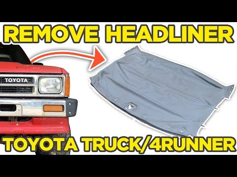 How To: Remove Headliner In Toyota Pickup Truck Hilux + 4Runner