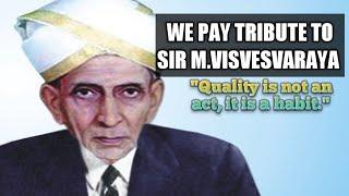 Tribute to Sir M.Visvesvaraya - Engineer's day - Life of Sir M.Visvesvaraya