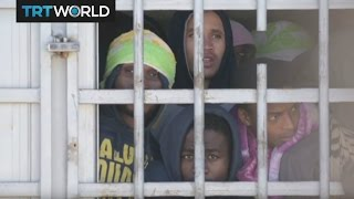 Refugee Crisis: Refugees in Libya detained in dire conditions