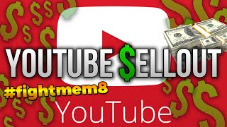 "YouTubers That Become Sellouts (""YOUTUBE DRAMA"" RANT lol)"