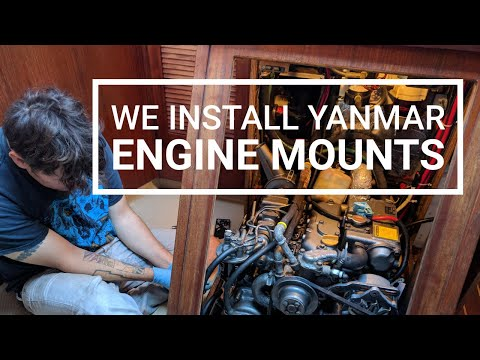 We Install Yanmar Engine Mounts On Our Sailboat! | Wayfinders Now #8
