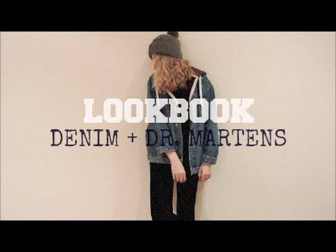 "LOOKBOOK | Denim & ""Dr. Martens""."