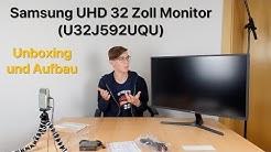 Samsung UHD 32 Zoll Monitor (U32J592UQU) - Unboxing und Aufbau [Deutsch]