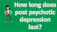 hqdefault - How Long Does Post Psychotic Depression Last