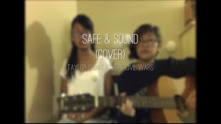 Safe and Sound | Taylor Swift ft. The Civil Wars (Cover)