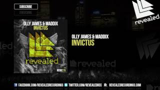 Olly James & Maddix - Invictus [OUT NOW!]