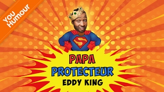 EDDY KING - Papa protecteur