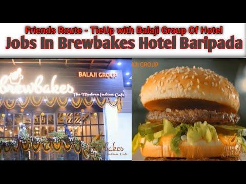 Vacancy In Balaji Group Of Hotel | Need Waiter In Brewbakes Hotel Baripada | #Friendsroute