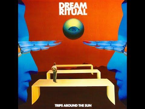 Dream Ritual - Trips Around The Sun - Full Album ( 2019 ) Mp3