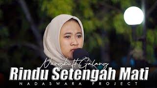 Rindu Setengah Mati - d'Masiv (Cover Nungky ft Galang Nadaswara Project)