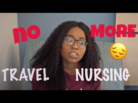 I'M SO OVER BEING A TRAVEL NURSE