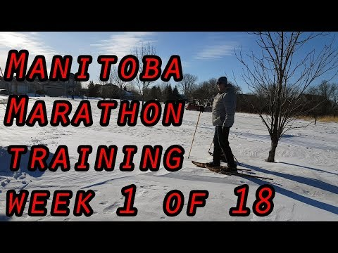 BigGoofyRunner - Manitoba Marathon 2018 training week 1 of 18