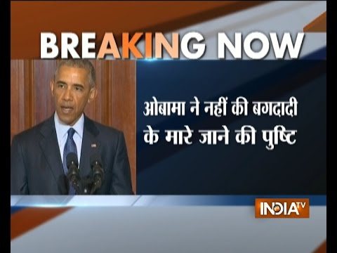 US President Barack Obama Didn't Confirm the Death of ISIS Chief Abu Bakr al-Baghdadi