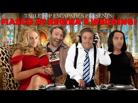 Fiasco at Regina's Wedding! - Tabletop Escapades Presents