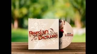 PERSIAN CLUB MIX 2017 // PERSIAN DELUXE MIXTAPE (DJSHAHIN)