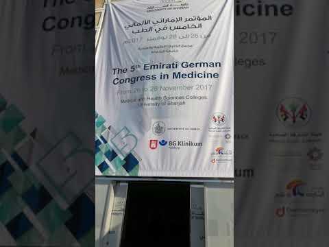 5th Emirati German Congress in Medicine at Medicine College Sharjah University 27.11.2017