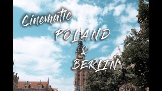 Poland & Berlin - Travel Video | Cinematic