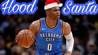"Russell Westbrook Mix ""Hood Santa"" by DDG"
