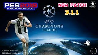 UEFA CHAMPIONS  LEAGUE PATCH PES 2019 3.1.1 MOBILE